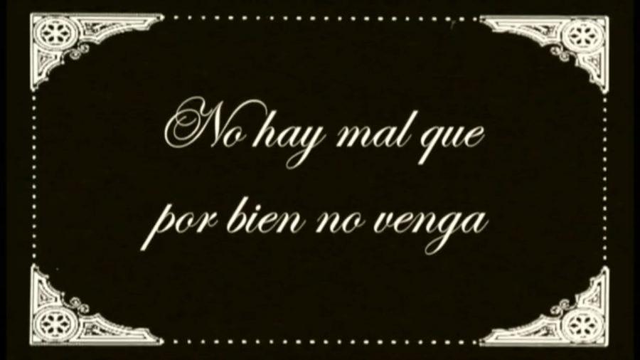 Significado de【 No hay mal que por bien no venga 】